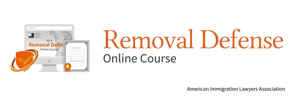 AILA Removal Defense Online Course